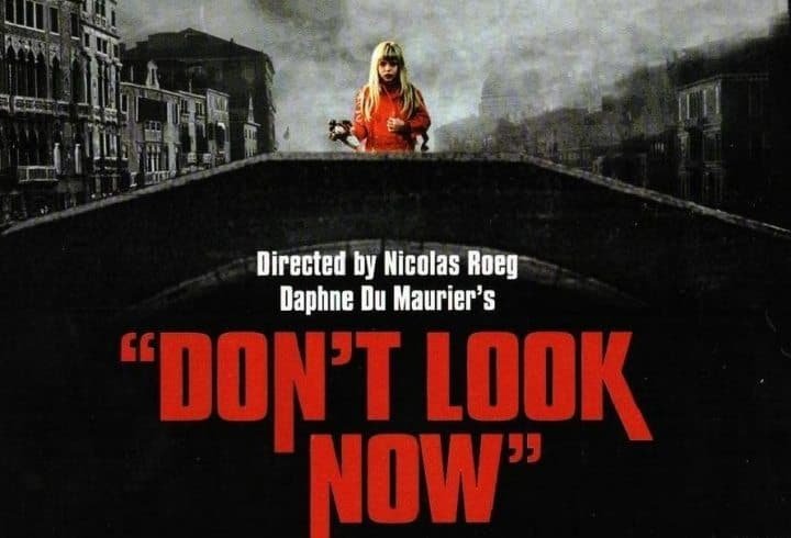 Horror Movie Review: Don't Look Now (1973) - Games ...