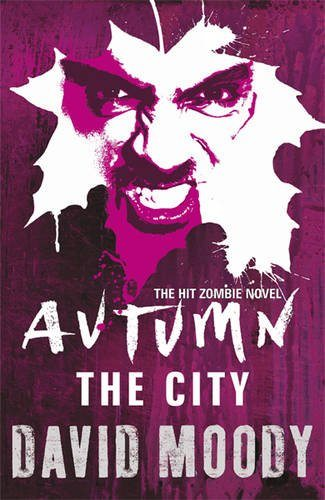 Horror Book Review: Autumn: The City (David Moody)
