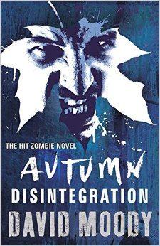 Horror Book Review: Autumn: Disintegration (David Moody)