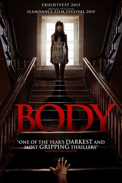 Horror Movie Review: Body (2015)