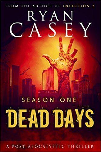 Horror Book Review: Dead Days – Season 1 (Ryan Casey)