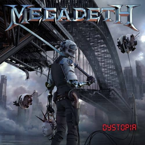 Album Review: Megadeth – Dystopia (Universal Music)