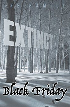 Horror Book Review: Black Friday – Extinct Book 3 (Ike Hamill)