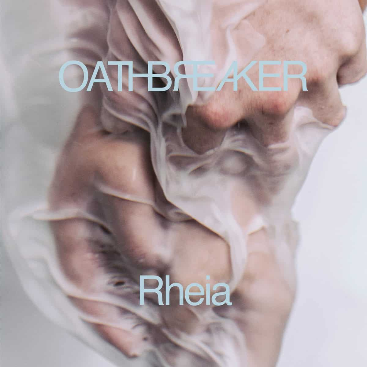 Album Review: Oathbreaker – Rheia (Deathwise Inc.)
