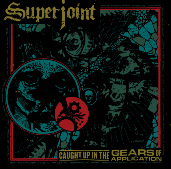 Single Slam – Caught Up in the Gears of Application by Superjoint (Caught Up…)