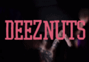 Deez Nuts Pic 2