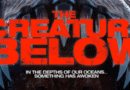 Horror Movie Review: The Creature Below (2016)