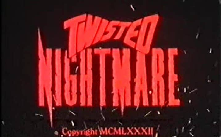 Twisted Nightmare 6