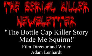 Serial Killer Newsletter
