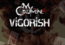 Single Slam – Vigorish by My Columbine (Ritual Violence)