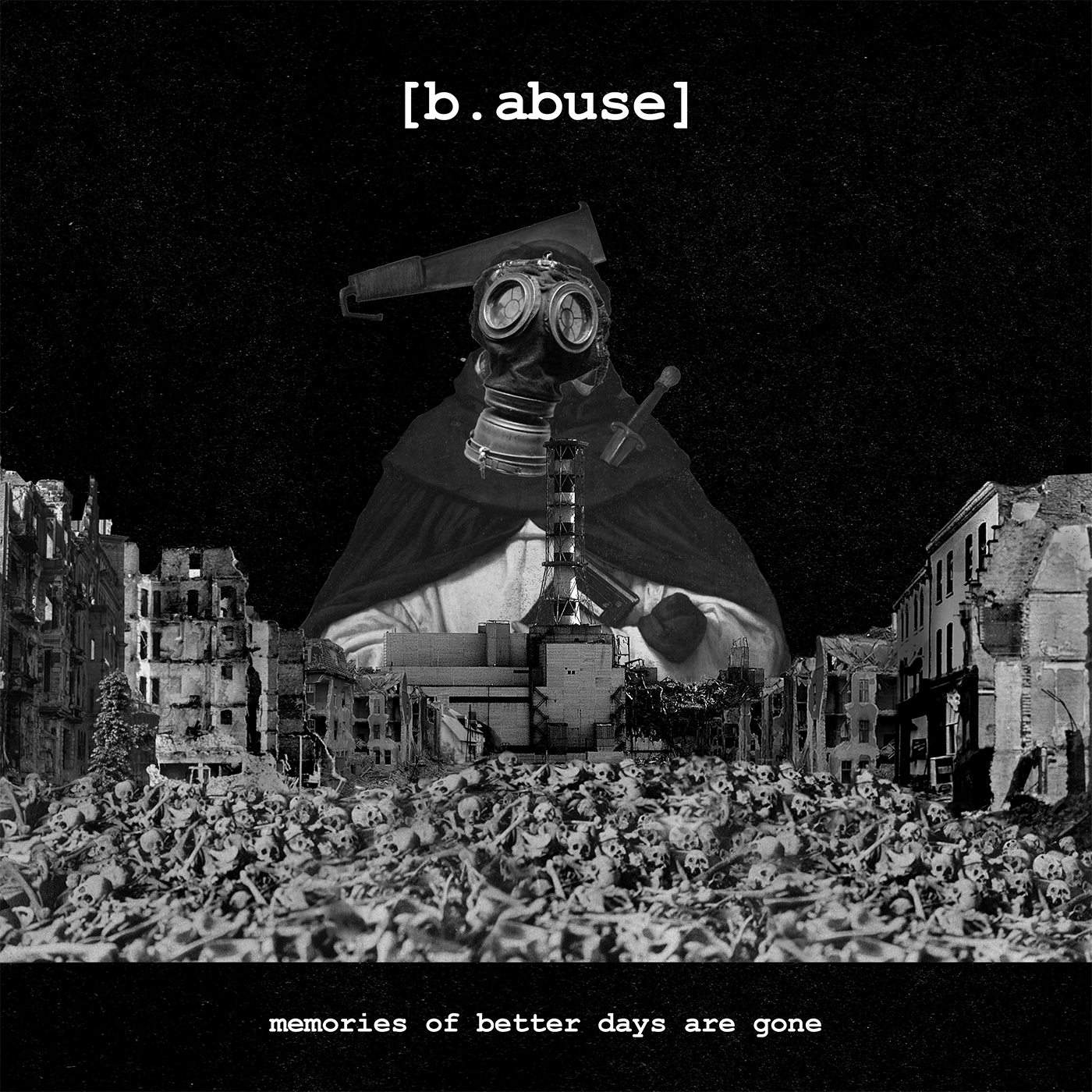 Album Review: [b abuse] - Memories Of Better Days Are Gone