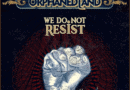 Single Slam – We Do Not Resist by Orphaned Land (Unsung Prophets & Dead Messiahs)