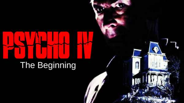 Horror Movie Review Psycho Iv The Beginning 1990 Games