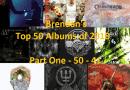 Brendan's Top 50 Albums of 2018: Part 1 (50 to 41)