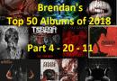 Brendan's Top 50 Albums of 2018: Part 4 (20 to 11)