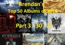 Brendan's Top 50 Albums of 2018: Part 3 (30 to 21)