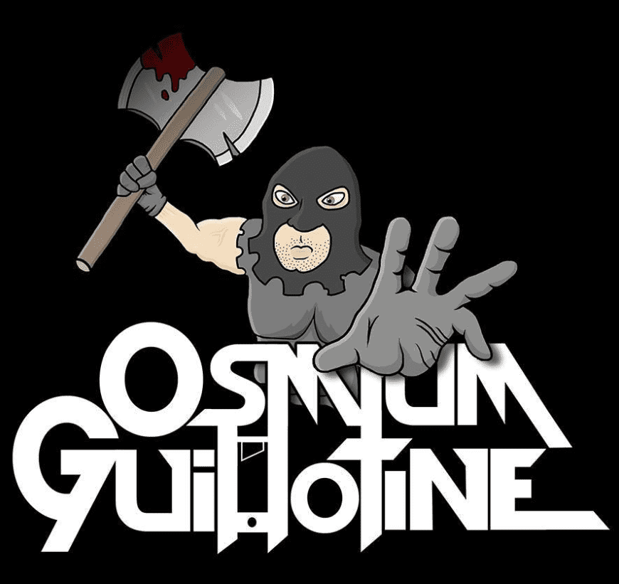 Osmium Guillotine